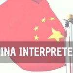 Selecting the Right China Interpreter