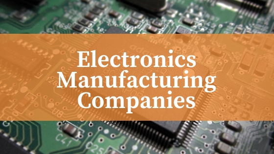 How to Choose the Right Electronics Manufacturer for Your Needs